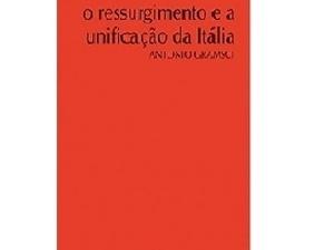 O ressurgimento e a unificação da Itália - Divulgação - Divulgação