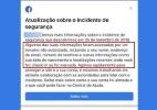 O que significa a mensagem sobre vazamento de dados que o Facebook enviou a milhões de usuários (Foto: UOL)