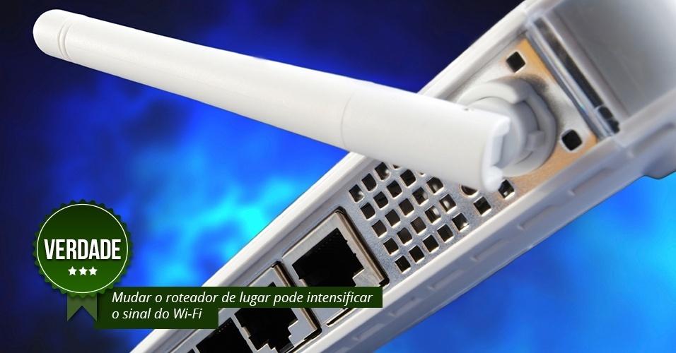 """VERDADE: A qualidade do sinal está diretamente relacionada ao local em que o roteador é instalado. """"Quanto menos interferência --paredes e portas-- entre a rede e o dispositivo, melhor o sinal"""", relata Cardoso, que diz ser importante que o Wi-Fi também fique o mais perto possível do moldem para que seja evitada a perda da transmissão da banda larga.  É importante que o aparelho seja alocado no meio da sua área de trabalho, em um local aberto, mais alto, com boa ventilação e com o menor número possível de obstáculos. Isso vai aumentar o alcance do sinal, além de torná-lo mais uniforme"""