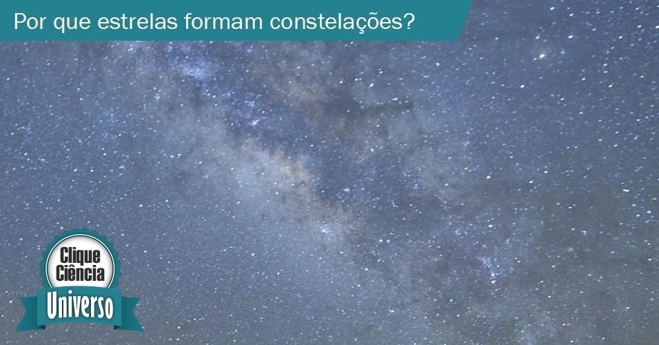 Clique Ciência: Por que as estrelas se reúnem em constelações?