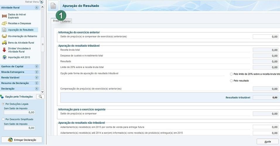 Na tela de Apuração do Resultado, escolha Brasil (1) na aba superior à esquerda. Os resultados são transpostos automaticamente pelo programa, conforme os dados informados nas fichas anteriores