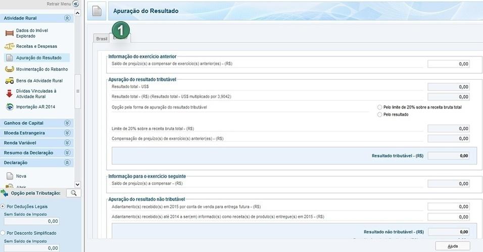 Você pode, também, informar dados na tela de Apuração do Resultado referentes ao Exterior (1). Os resultados são transpostos automaticamente pelo programa, conforme os dados informados nas fichas anteriores