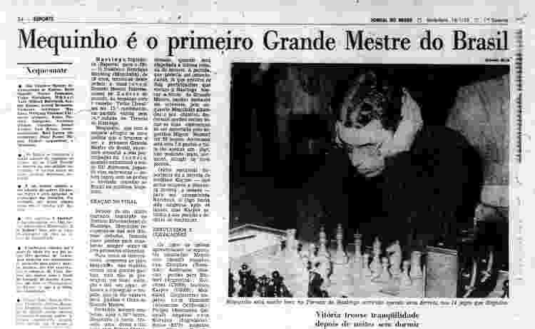 Jornal do Brasil destacava o craque brasileiro do xadrez em 1972 - Reprodução - Reprodução