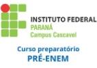 Pré-Enem do IFPR - Campus Cascavel - Brasil Escola