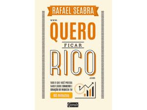 Quero ficar rico - Rafael Seabra - Amazon - Amazon