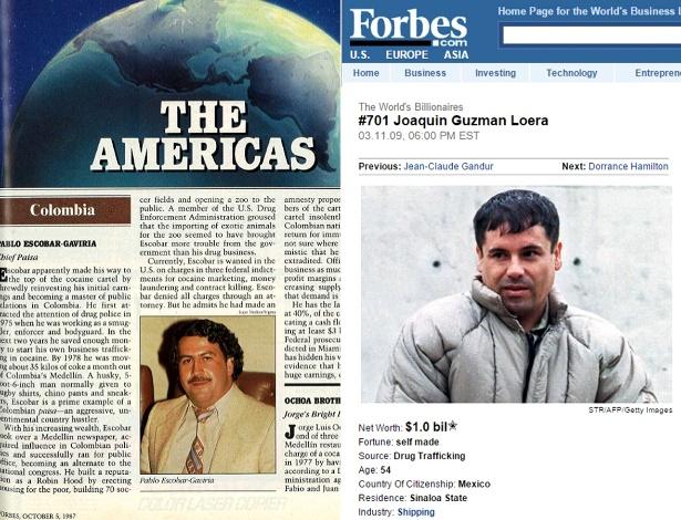 """Escobar e Guzmán já estiveram na lista da revista americana """"Forbes"""" de bilionários do mundo. O colombiano apareceu sete anos seguidos desde 1987, quando saiu o primeiro ranking de ricaços feito pela publicação. Ele apareceu na lista até mesmo enquanto esteve foragido. Já o mexicano estreou na lista de bilionários da """"Forbes"""" em 2009, e só foi retirado em 2013, quando estava foragido. """"A """"Forbes"""" não tem conseguido contatá-lo para verificar as cifras e acredita que boa parte de seu dinheiro é gasto para proteger a si e a sua família"""", justificou a publicação na época."""