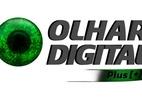 Confira o Olhar Digital Plus [+] na íntegra (Foto: reprodução)