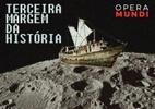 Opera Mundi estreia podcast 'Terceira Margem da História', sobre cultura, sociedade e política; saiba como ouvir