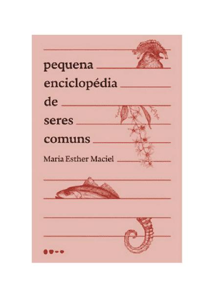 Pequena Enciclopédia dos Seres Comuns - Reprodução - Reprodução