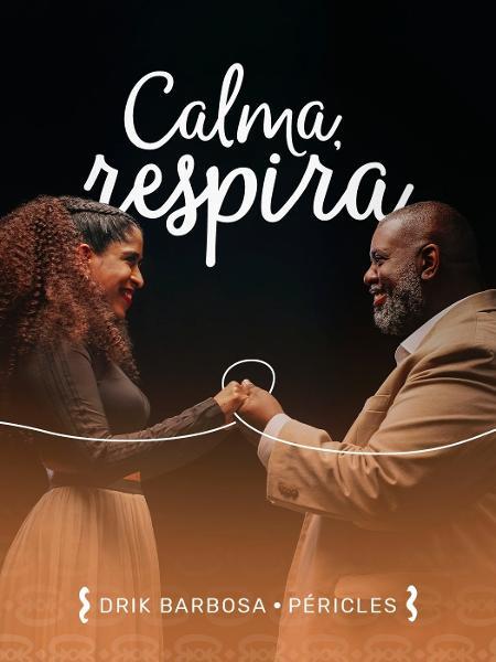 """Capa do single """"Calma, Respira"""" - Divulgação"""