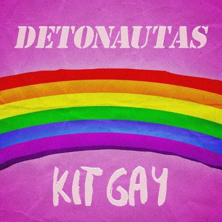 """Capa de """"Kit Gay"""", novo single dos Detonautas - Divulgação"""