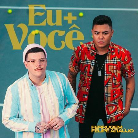 """Capa do single """"Eu+Você"""", de Ferrugem e Felipe Araújo - Divulgação"""