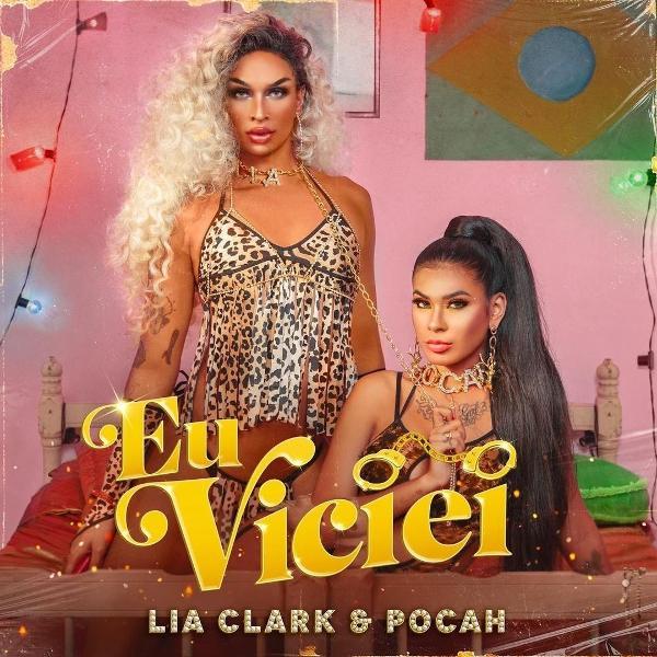 Capa de 'Eu Viciei', música de Lia Clark com Pocah