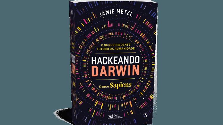 """O livro """"Hackeando Darwin""""  - Divulgação - Divulgação"""