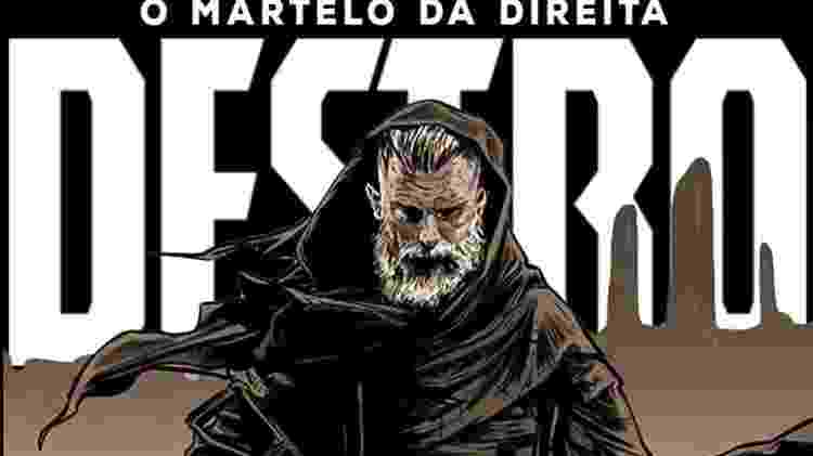 """A HQ """"Destro - O martelo da Direita"""", criação de Ed Campos e Michel Gomes - Divulgação - Divulgação"""