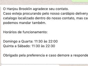 Mensagem automática enviada pelos sócios do Hanjou, restaurante de comida japonesa em São Paulo, para pedidos de delivery sem a ajuda de aplicativos - Reprodução - Reprodução