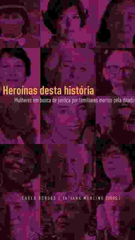 """Capa do livro """"Heroínas desta História"""", lançado pelo Instituto Vladimir Herzog - Reprodução - Reprodução"""