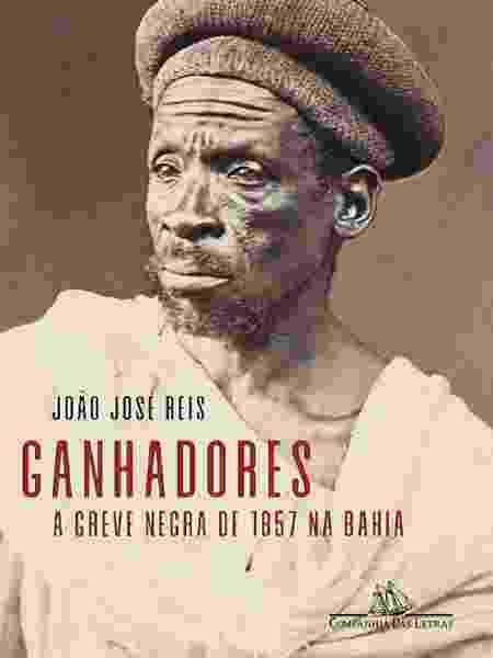 """Capa do livro """"Ganhadores"""", de João José Reis - Divulgação - Divulgação"""