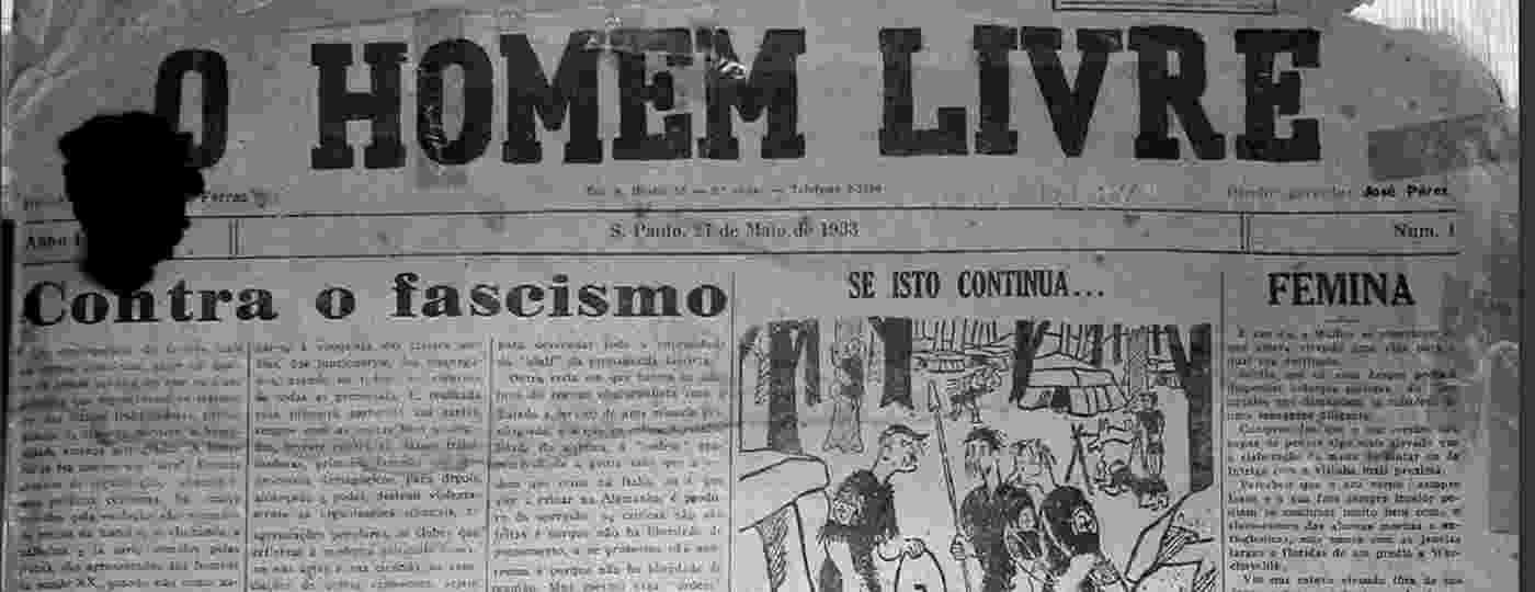 """Primeira edição do impresso """"O Homem Livre"""", principal meio de propaganda da Frente Única Antifascista fundada em 1933 na cidade de São Paulo - Reprodução"""