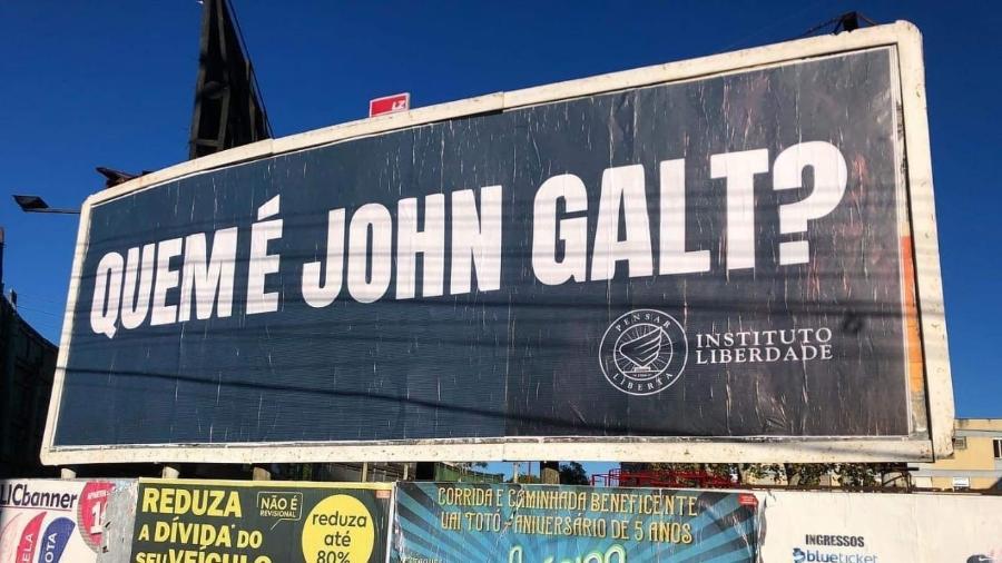 """A pergunta """"Quem é John Galt?"""", espalhada por outdoors em Porto Alegre e em Vitória - Instituto Liberdade"""