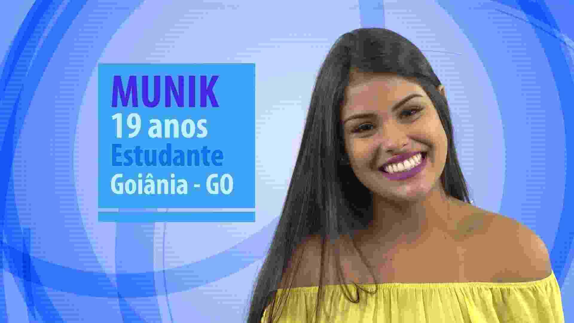 """Munik, participante do """"BBB16"""", tem 19 anos, é estudante e mora em Goiânia (GO) - Divulgação/TV Globo"""