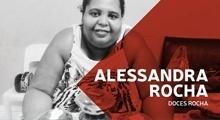 Doces Rocha: ex-moradora de rua hoje fatura R$ 25 mil por mês como empreendedora