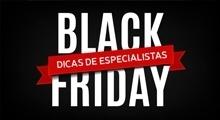 14 dicas de especialistas para se destacar na Black Friday