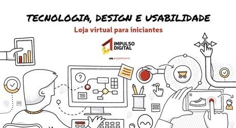 Tecnologia, Design e Usabilidade: Loja virtual para iniciantes
