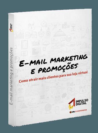 c1eafdc6c3 E-mail marketing e promoções  como atrair mais clientes para sua loja  virtual