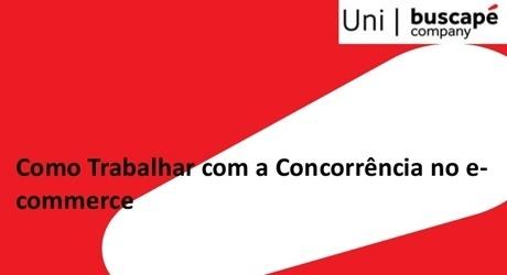 Daniel Cardoso: como trabalhar a concorrência no e-commerce