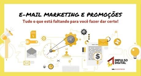 E-mail marketing e promoções: Tudo o que está faltando para você fazer dar certo!