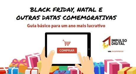 Black Friday, Natal e outras datas comemorativas: guia básico para um ano mais lucrativo