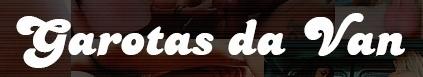 Logo Garotas da Van