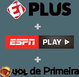 UOL ESPORTE INTERATIVO PLUS + WATCH ESPN + CONTEÚDO